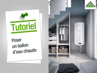 poser un chauffe eau ou un ballon lectrique leroy merlin. Black Bedroom Furniture Sets. Home Design Ideas