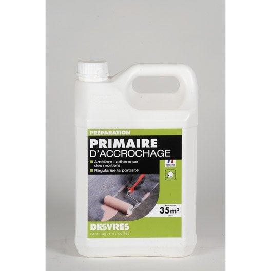 Primaire d 39 accrochage 5 l incolore leroy merlin - Primaire d accrochage sol ...