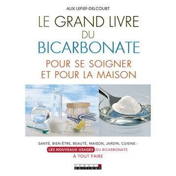 Le grand livre du bicarbonate, LEDUC.S