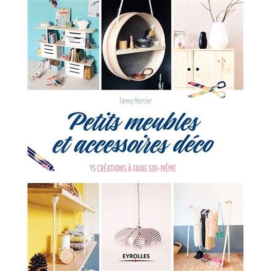 Petits Meubles Et Accessoires D Co Eyrolles Leroy Merlin