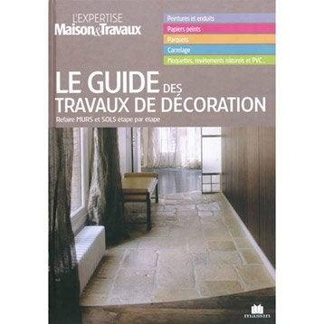 Le guide des travaux de décoration, Massin