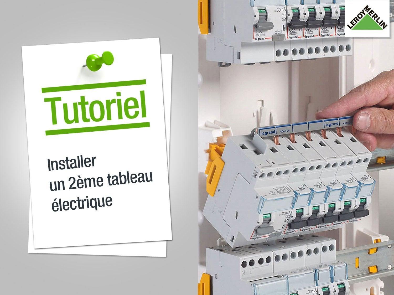 Tableau lectrique leroy merlin - Installer un tableau electrique ...