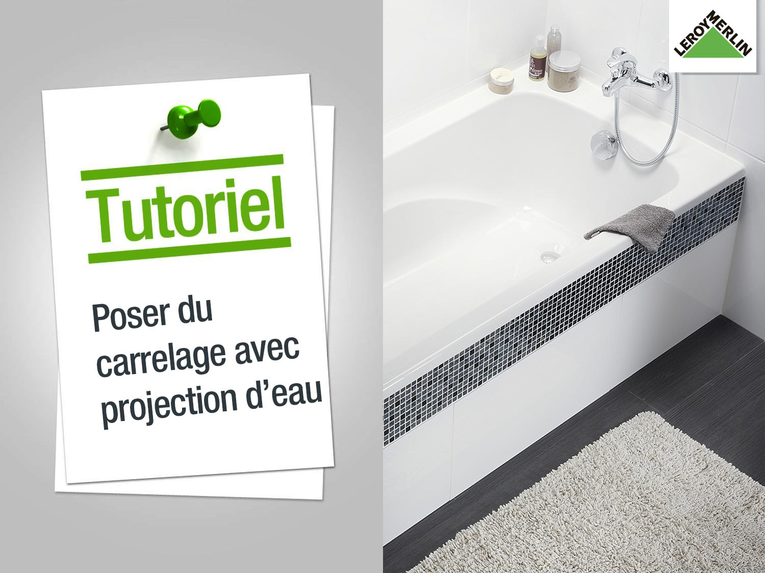 Comment Poser Un Carrelage Mural Avec Projection D Eau Leroy Merlin