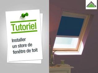 Installer un store de fenêtre de toit