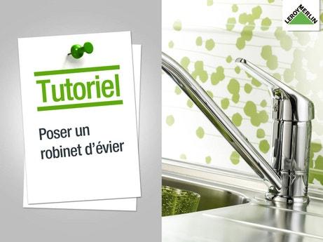 Comment poser un robinet d'évier ?