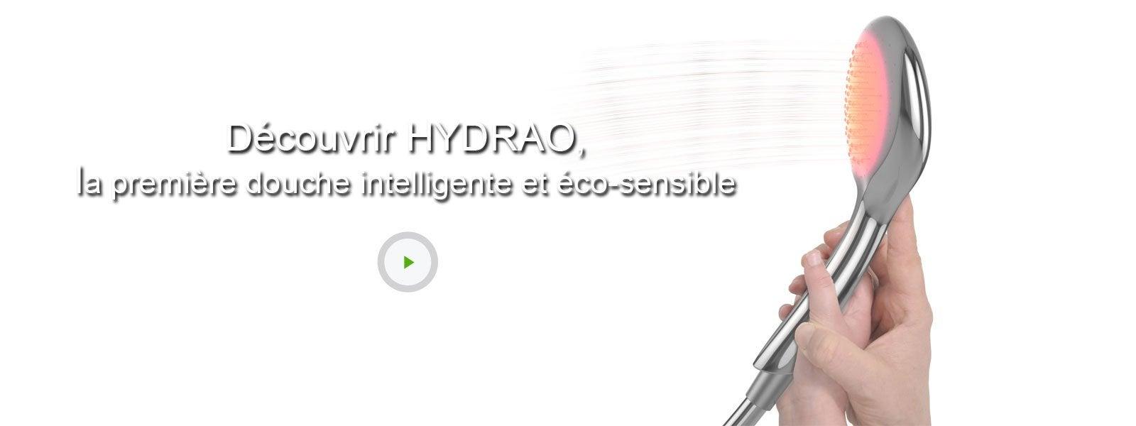 Video - Découvrir HYDRAO, la première douche intelligente et éco-sensible