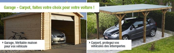 Garage - Carport, faites votre choix pour votre voiture !