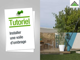 Installer une voile d'ombrage