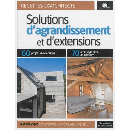 Solutions d 39 agrandissement massin leroy merlin for Agrandissement maison leroy merlin