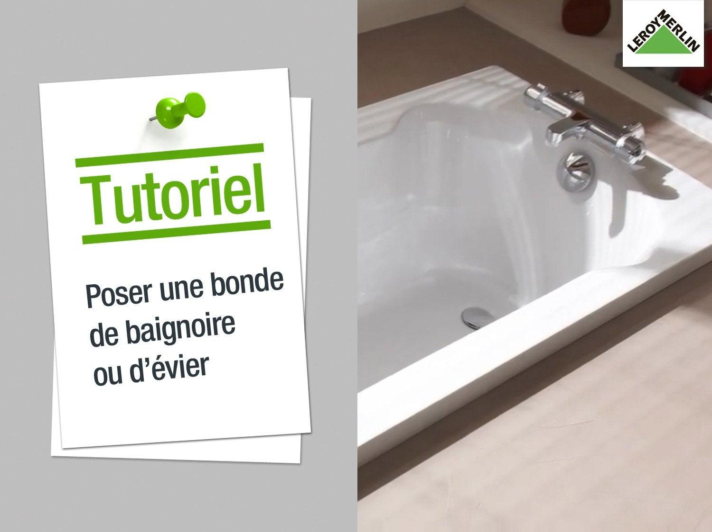 Comment poser une bonde, un vidage de baignoire ou d'évier ?