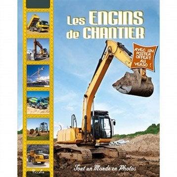 Les engins de chantier, Editons Piccolia