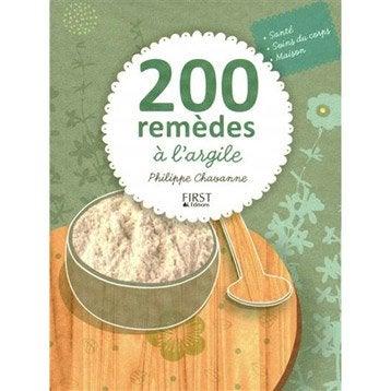 200 remèdes à l'argile, First