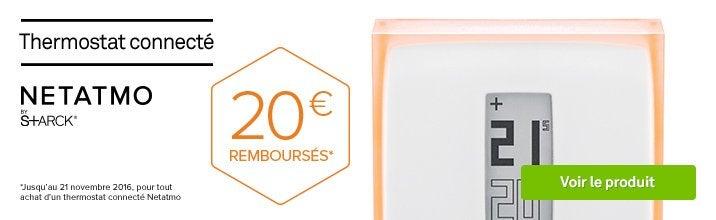 Thermostat NETATMO 20 euros remboursés