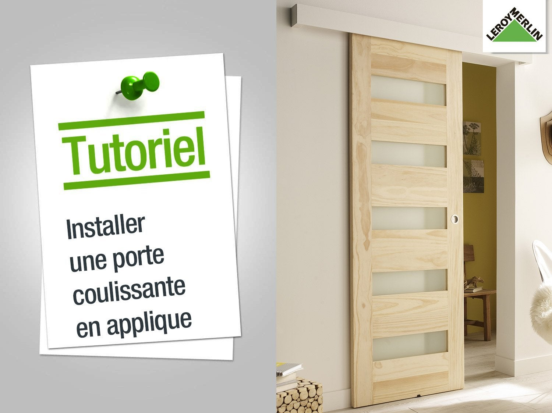 Comment poser une porte coulissante en applique for Poser une porte fenetre en applique