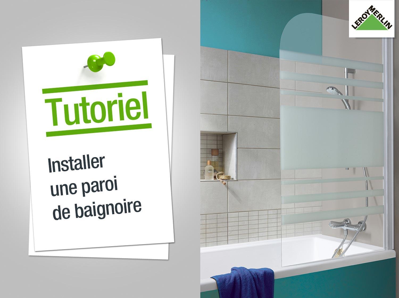 Comment installer une paroi de baignoire ?