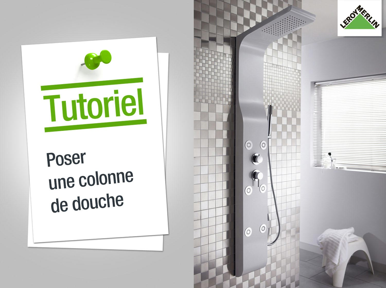 Comment poser une colonne de douche ?