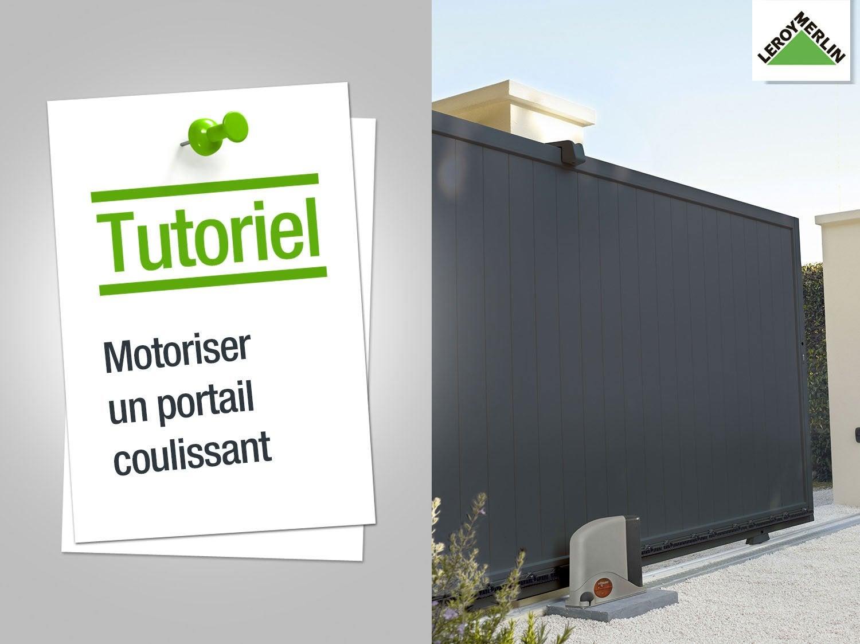Motorisation portail et volet interphone et sonnette leroy merlin - Comment motoriser un portail coulissant ...