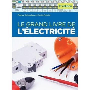 Le grand livre de l'électricité, Eyrolles