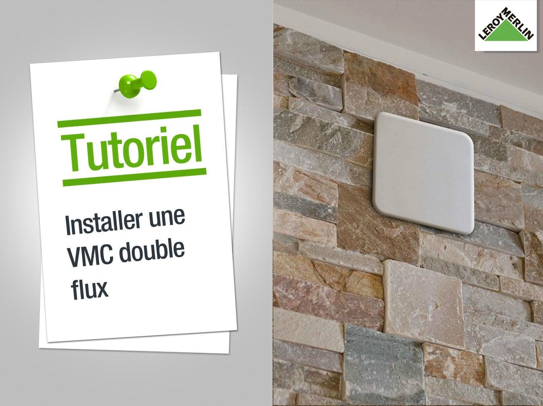 Comment installer une VMC double flux ?
