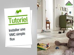 Installer une VMC simple flux