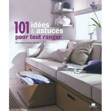 livre astuces de rangement et cr ation de dressing leroy merlin. Black Bedroom Furniture Sets. Home Design Ideas