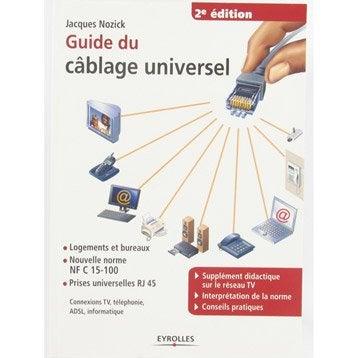 Guide du câblage universel, Eyrolles