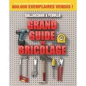 Grand guide du bricolage, Eyrolles