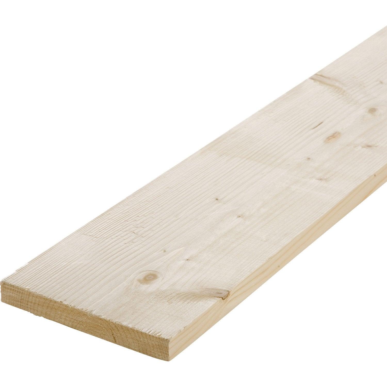 Planche Sapin Petits Noeuds Brut 25 X 200 Mm L 2 4 M Leroy Merlin # Etagere En Planche Brute