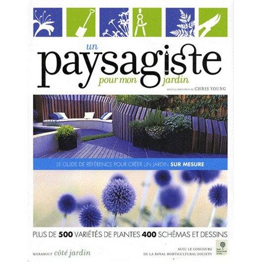 un paysagiste pour mon jardin marabout leroy merlin. Black Bedroom Furniture Sets. Home Design Ideas