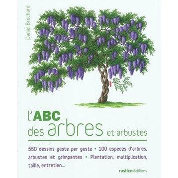 L'ABC des arbres et arbustes, Rustica