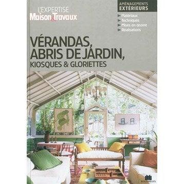 Vérandas, abris de jardin, kiosques & gloriettes, Massin