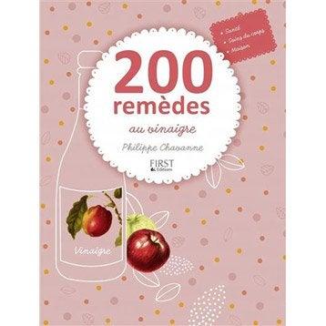 200 remèdes au vinaigre, First