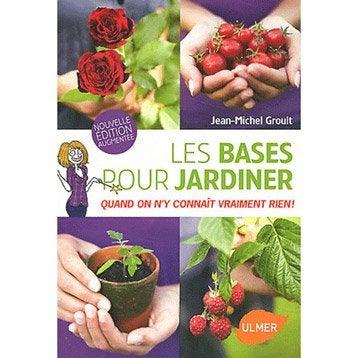 Les bases pour jardiner, Ulmer
