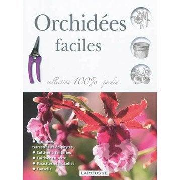 Orchidées faciles, Larousse