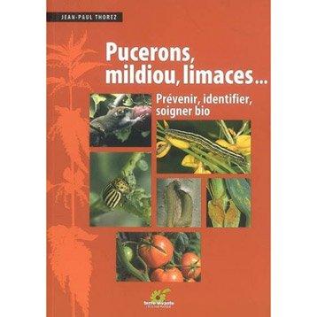 Pucerons, mildiou et limaces, Terre Vivante