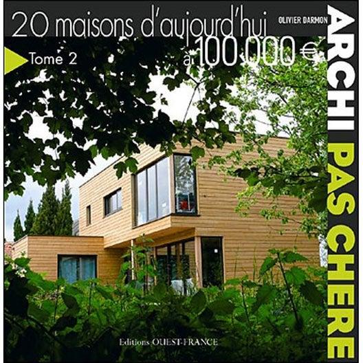 archi pas ch re 20 maisons d 39 aujourd 39 hui euros. Black Bedroom Furniture Sets. Home Design Ideas