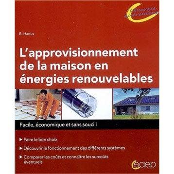 L'approvisionnement de la maison en énergies renouvelables, Saep