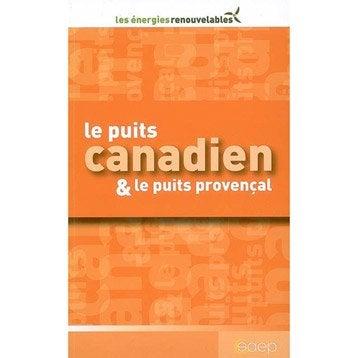 Le puits canadien et le puits provençal, Saep
