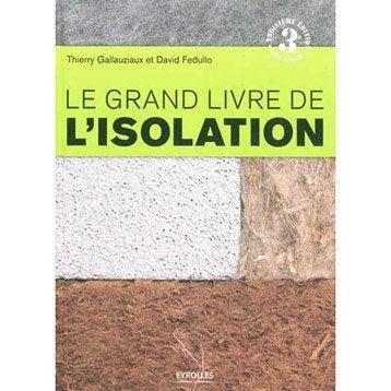 Le grand livre de l'isolation, Eyrolles