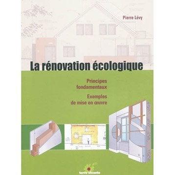La rénovation écologique, Terre Vivante