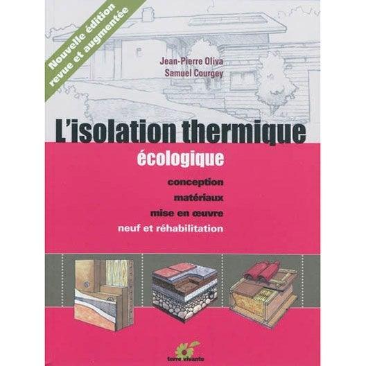 l 39 isolation thermique cologique terre vivante leroy merlin. Black Bedroom Furniture Sets. Home Design Ideas