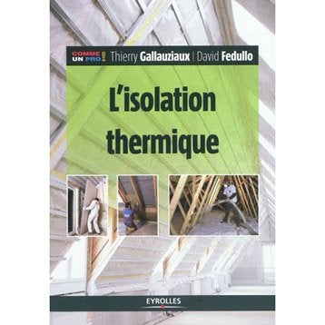 L'isolation thermique, Eyrolles