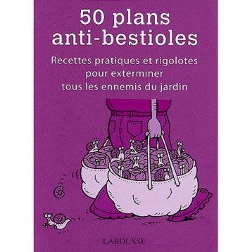 50 plans anti-bestioles, Larousse