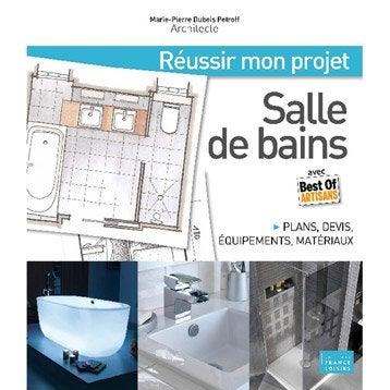 Le guide de mon projet salle de bains, Massin
