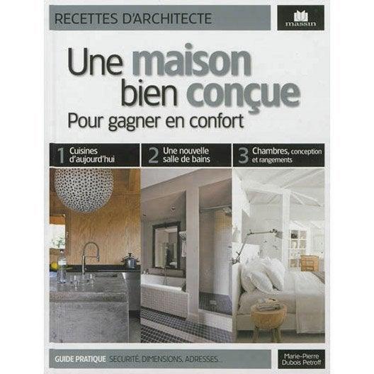 une maison bien con ue pour gagner en confort c massin leroy merlin. Black Bedroom Furniture Sets. Home Design Ideas