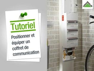 Positionner et équiper un coffret de communication