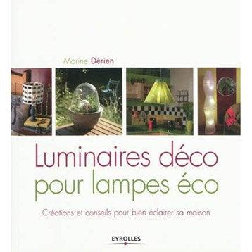 Luminaires déco pour lampes éco, Eyrolles