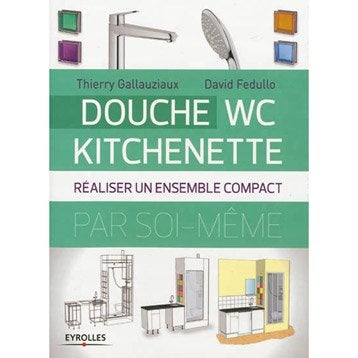 Douche, WC, kitchenette, Eyrolles