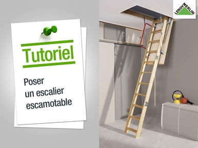 Installer un escalier leroy merlin - Monter un escalier escamotable ...