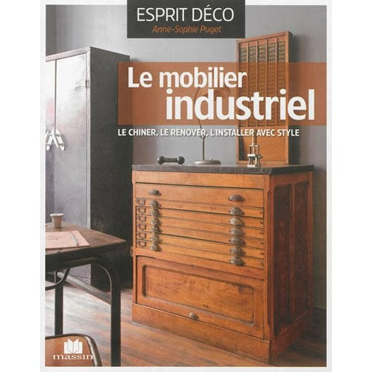 le mobilier industriel massin leroy merlin. Black Bedroom Furniture Sets. Home Design Ideas